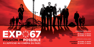 Expo 67 Mission Impossible (Productions de la ruelle)