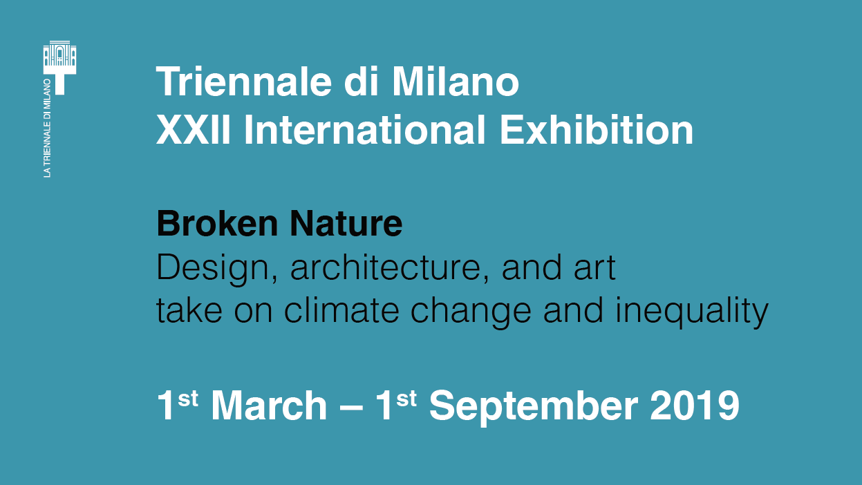 """Broken Nature"": Triennale di Milano to return in 2019 for 22nd edition"