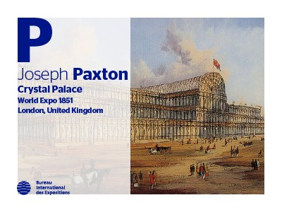 A to Z of Expo Architects: Joseph Paxton