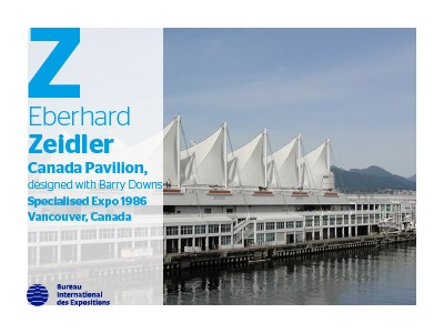 A to Z of Expo Architects: Eberhard Zeidler