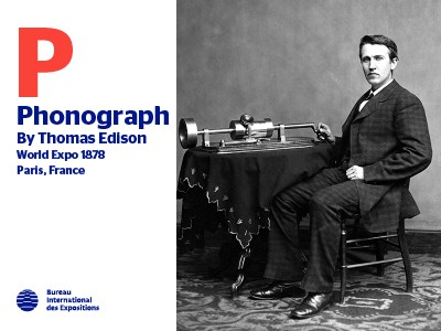 A to Z of Innovations at Expos: Phonograph